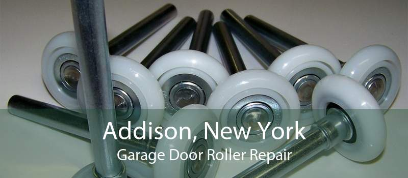 Addison, New York Garage Door Roller Repair