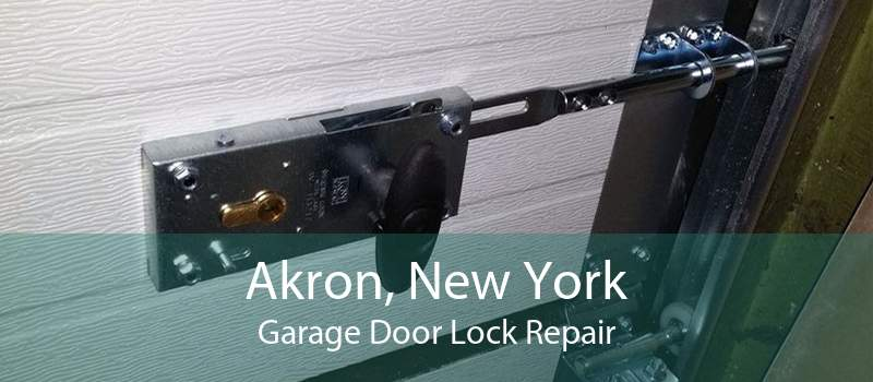 Akron, New York Garage Door Lock Repair
