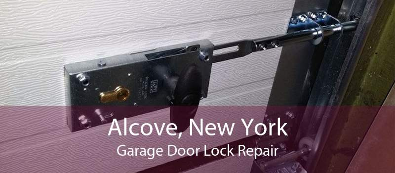 Alcove, New York Garage Door Lock Repair