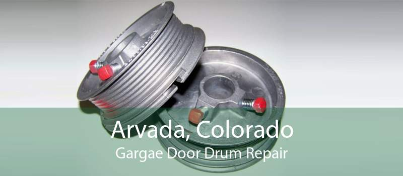 Arvada, Colorado Gargae Door Drum Repair
