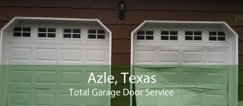 Azle, Texas Total Garage Door Service