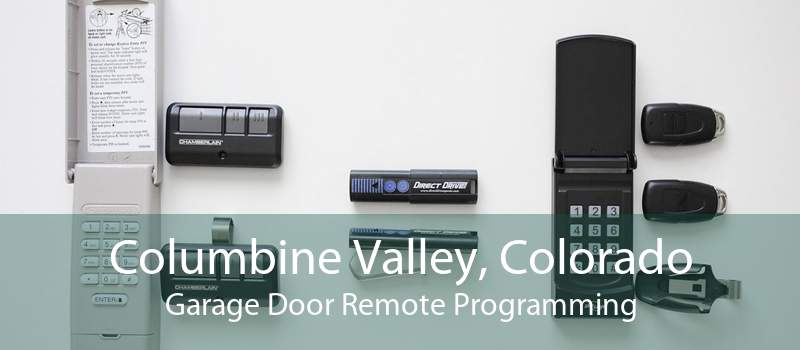 Columbine Valley, Colorado Garage Door Remote Programming