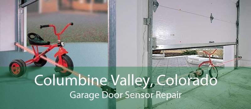 Columbine Valley, Colorado Garage Door Sensor Repair