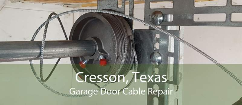 Cresson, Texas Garage Door Cable Repair
