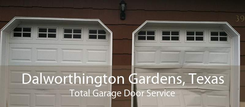 Dalworthington Gardens, Texas Total Garage Door Service