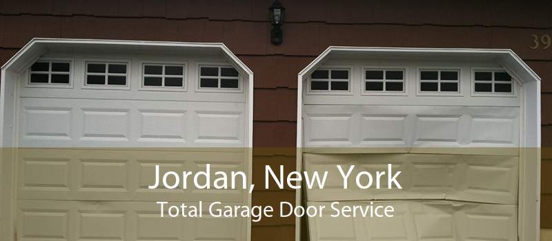 Jordan, New York Total Garage Door Service