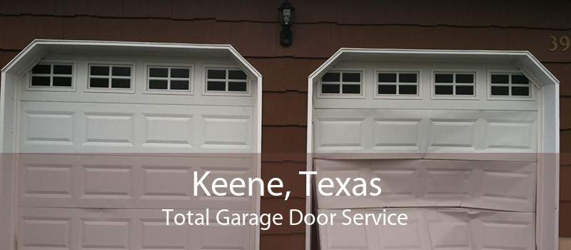 Keene, Texas Total Garage Door Service