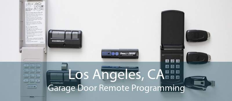 Los Angeles, CA Garage Door Remote Programming