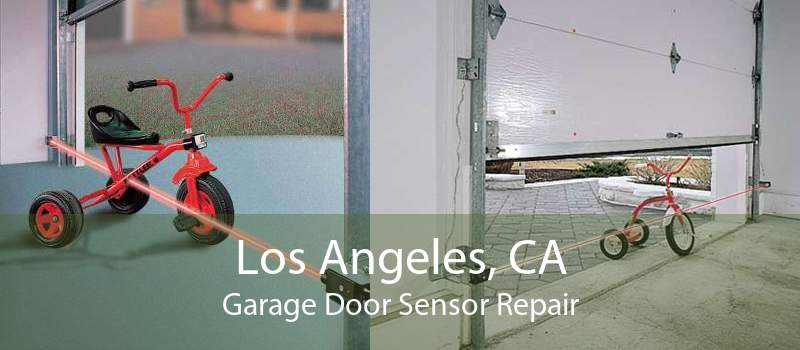 Los Angeles, CA Garage Door Sensor Repair
