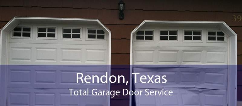 Rendon, Texas Total Garage Door Service