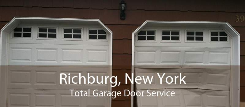 Richburg, New York Total Garage Door Service