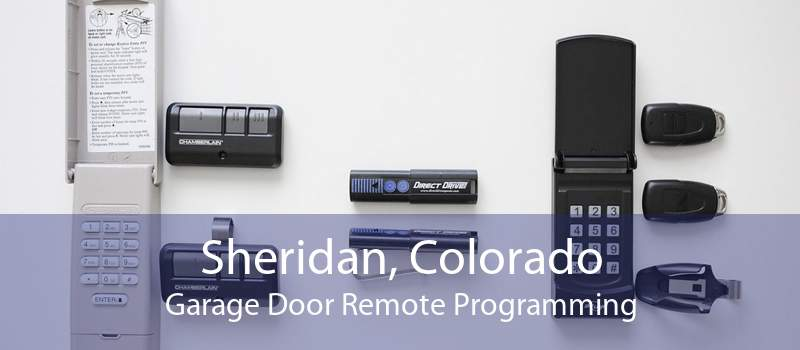 Sheridan, Colorado Garage Door Remote Programming